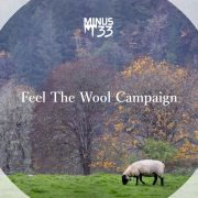 Vol. 120【MINUS 33】Feel The Wool Campaign